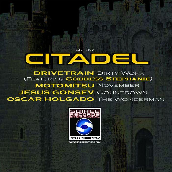 DRIVETRAIN/MOTOMITSU/JESUS GONSEV/OSCAR HOLGADO - Citadel