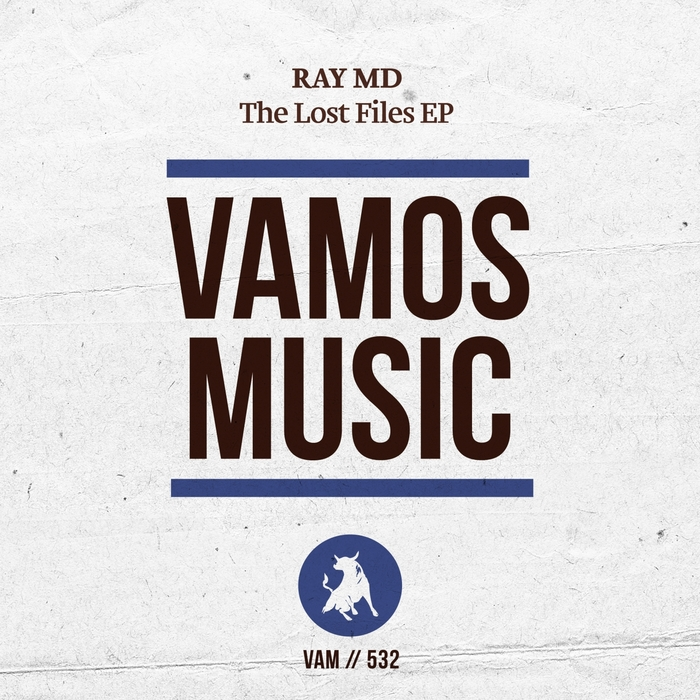RAY MD - The Lost Files EP