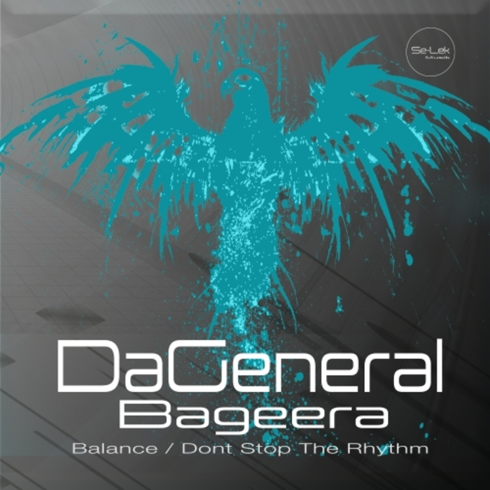 DAGENERAL/BAGEERA - Balance/Don't Stop The Rhythm