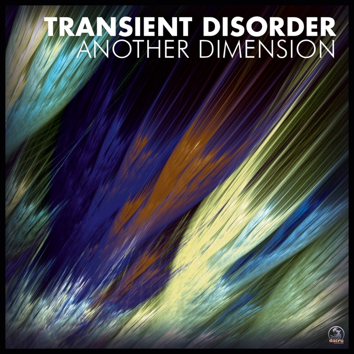 TRANSIENT DISORDER - Another Dimension