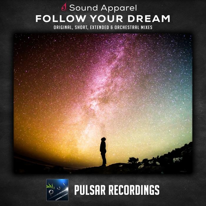 SOUND APPAREL - Follow Your Dream