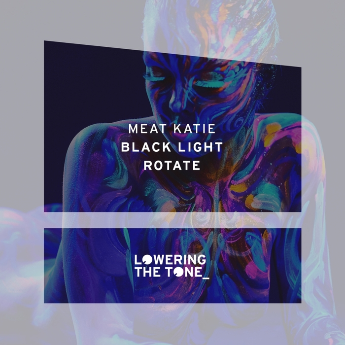 MEAT KATIE - Black Light & Rotate