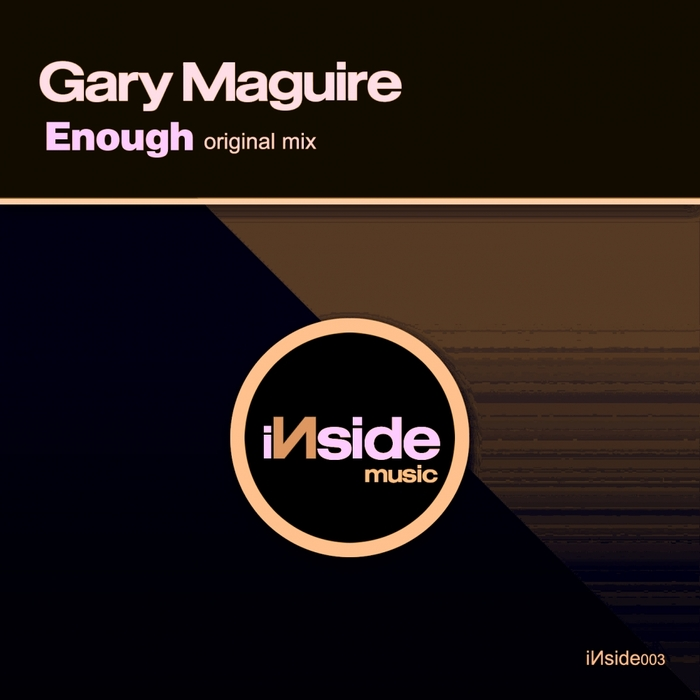 GARY MAGUIRE - Enough