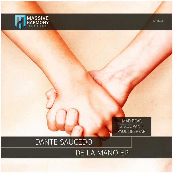 DANTE SAUCEDO - De La Mano