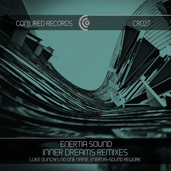 ENERTIA-SOUND - Inner Dreams (Remixes)