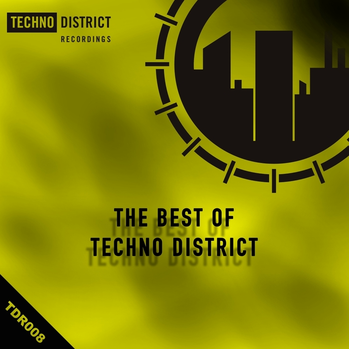 VARIOUS - The Best Of Techno District Vol 1