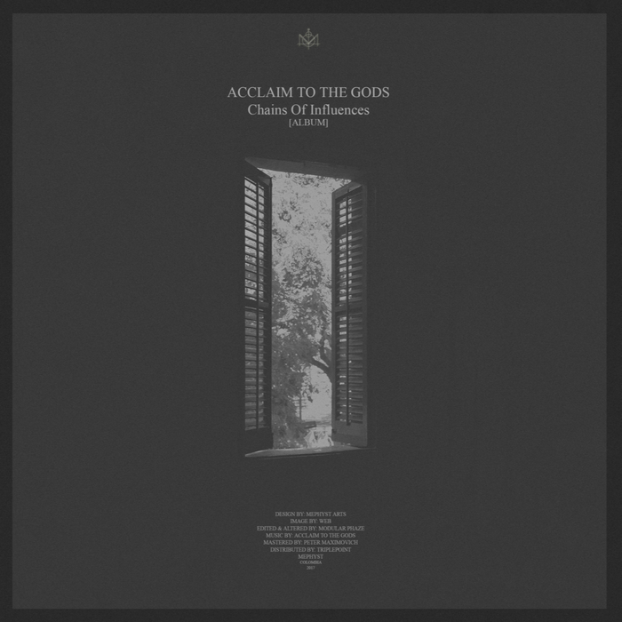 ACCLAIM TO THE GODS - Chains Of Influences