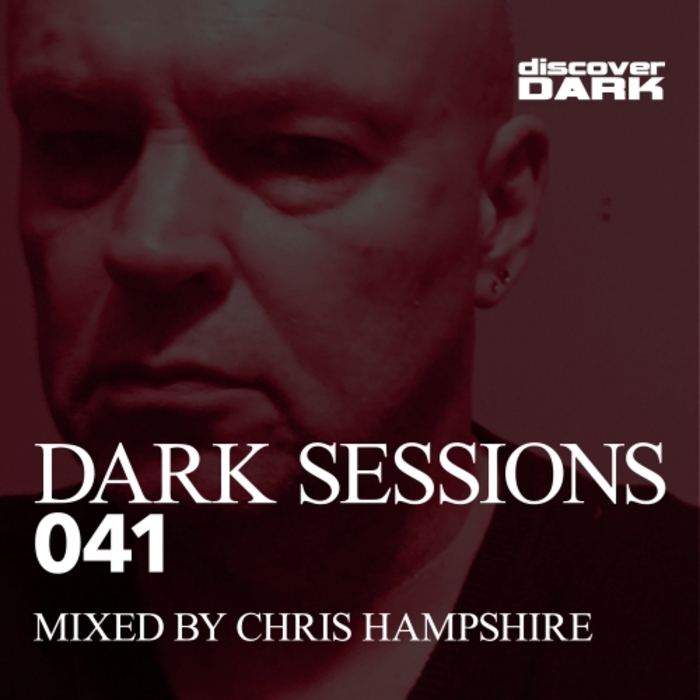 CHRIS HAMPSHIRE/VARIOUS - Dark Sessions 041