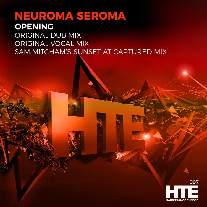 NEUROMA SEROMA - Opening