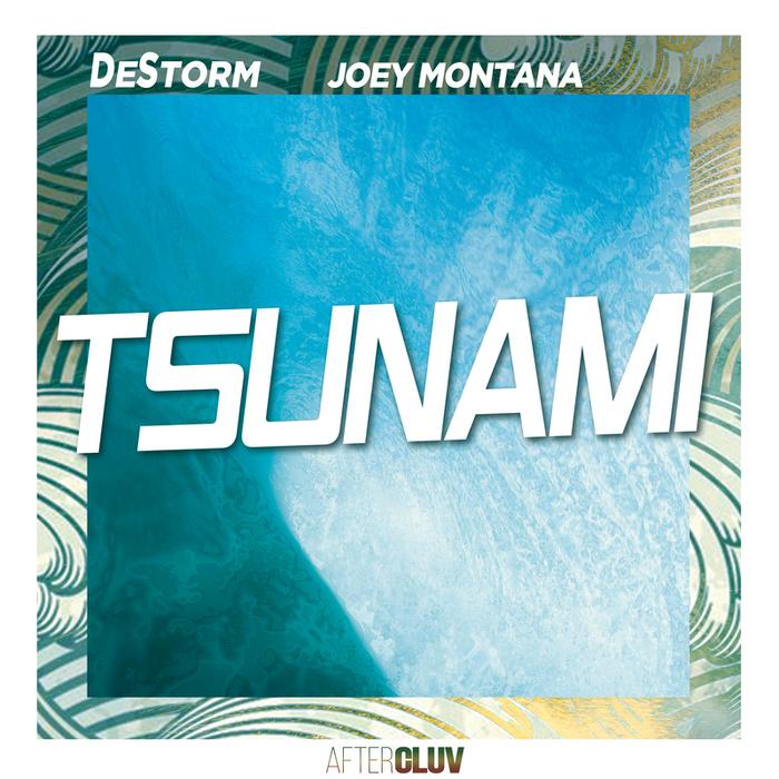 DESTORM - Tsunami