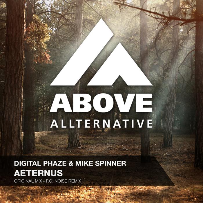 DIGITAL PHAZE & MIKE SPINNER - Aeternus