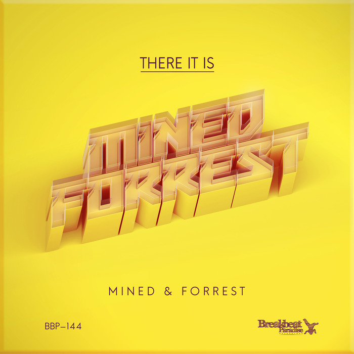 MINED & FORREST - There It Is EP