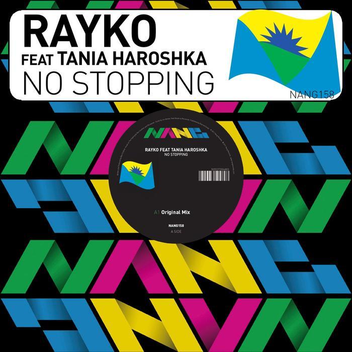 RAYKO feat TANIA HAROSHKA - No Stopping