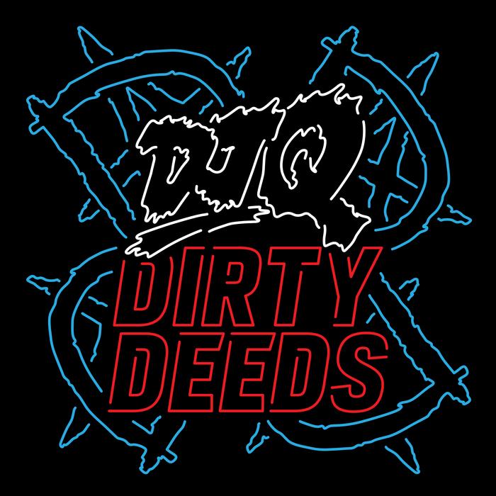 DJ Q - Dirty Deeds