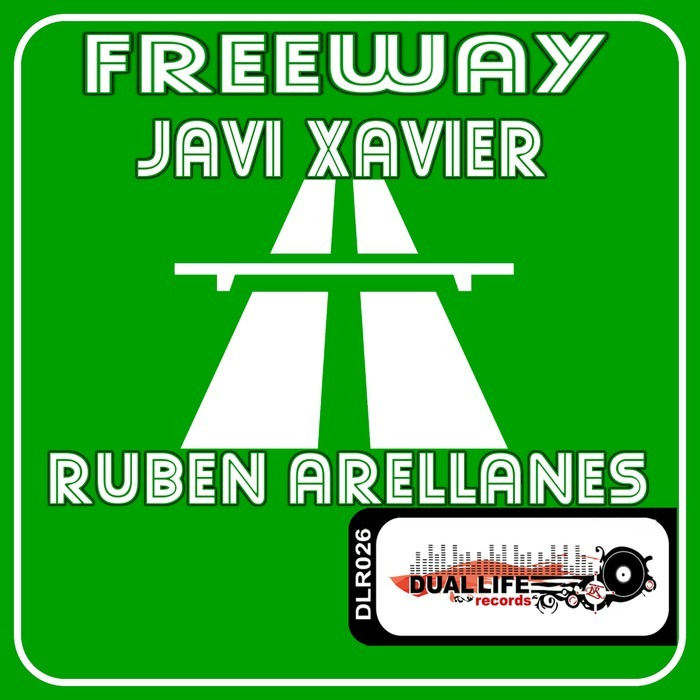 JAVI XAVIER & RUBEN ARELLANES - Freeway