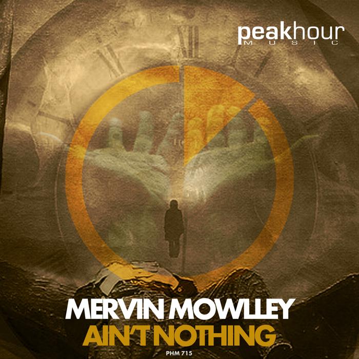 MERVIN MOWLLEY - Ain't Nothing