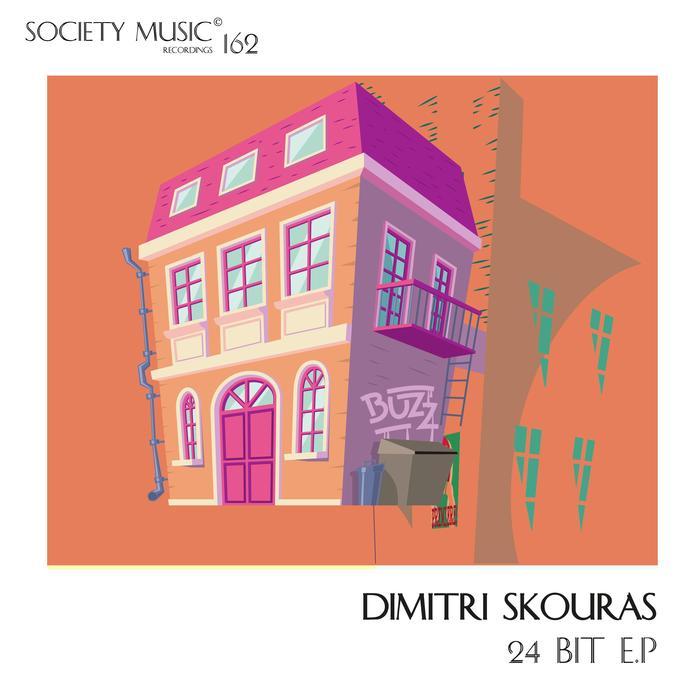 DIMITRI SKOURAS - 24 Bit EP