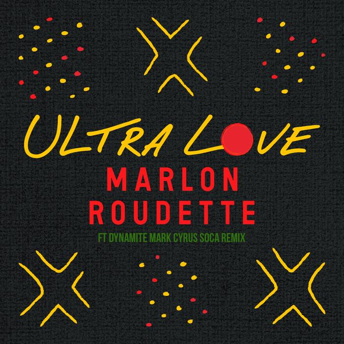 MARLON ROUDETTE ULTRA LOVE СКАЧАТЬ БЕСПЛАТНО