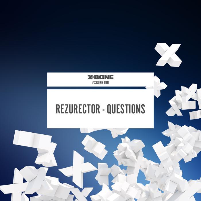 REZURECTOR - Questions