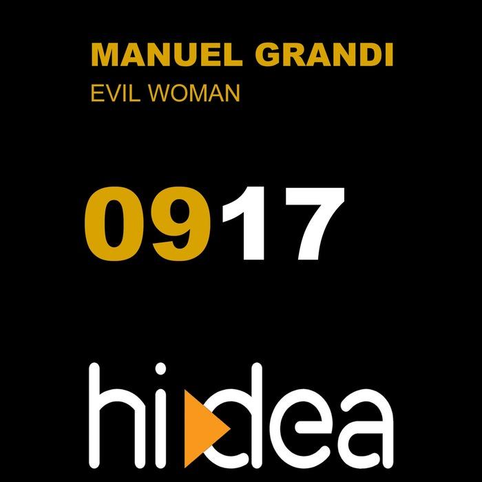 MANUEL GRANDI - Evil Woman