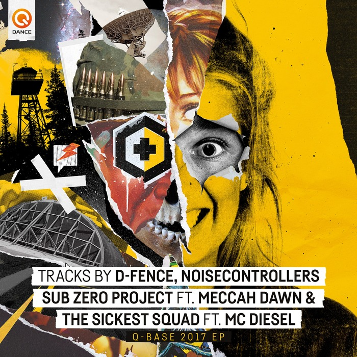 SUB ZERO PROJECT/MIKE NRG/D-FENCE/THE SICKEST SQUAD/NOISECONTROLLERS - Q-BASE 2017 EP