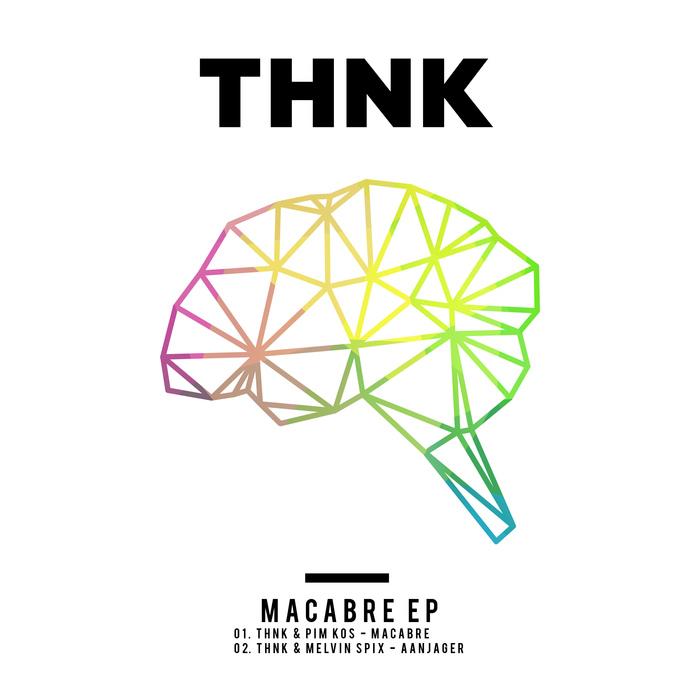THNK - Macabre EP
