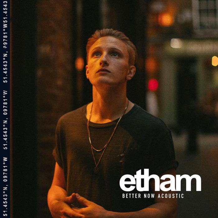 ETHAM - Better Now (Explicit Acoustic)