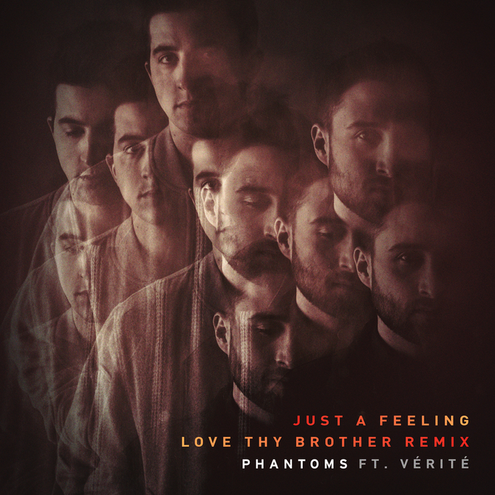 PHANTOMS feat VERITE - Just A Feeling