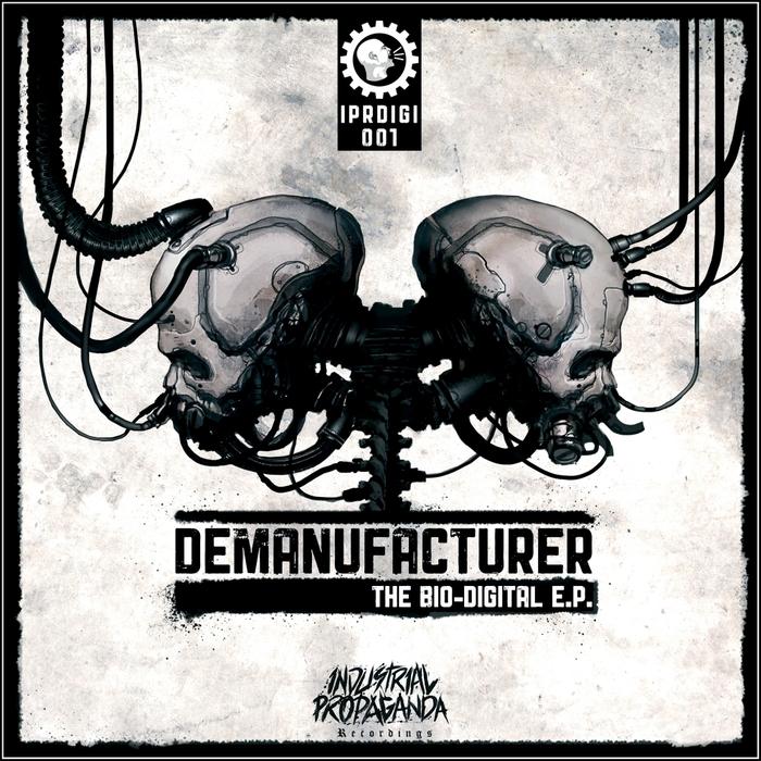 DEMANUFACTURER - The Bio-Digital EP