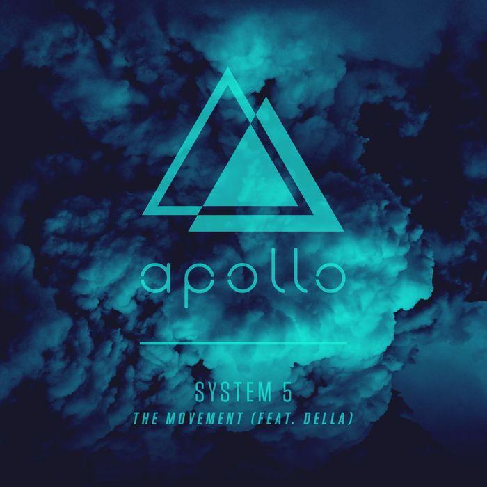 SYSTEM 5 feat DELLA - The Movement