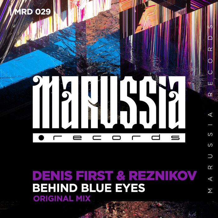 DENIS FIRST & REZNIKOV - Behind Blue Eyes