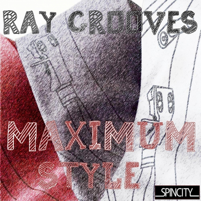 RAY GROOVES - Maximum Style