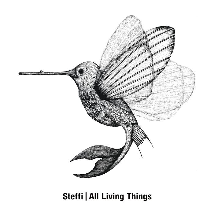 STEFFI - All Living Things
