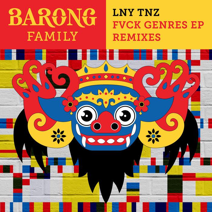 LNY TNZ - Fvck Genres (remixes)