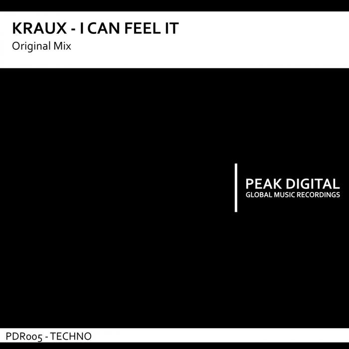 KRAUX - I Can Feel It