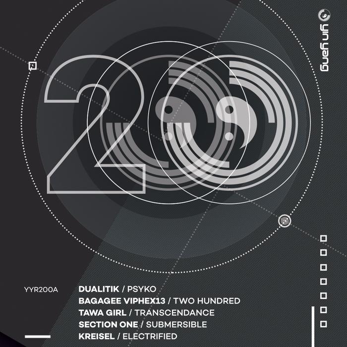DUALITIK/BAGAGEE VIPHEX13/TAWA GIRL/SECTION ONE/KREISEL - Yin Yang 200 Part 1