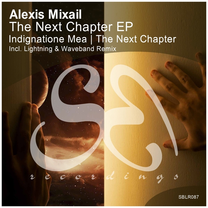 ALEXIS MIXAIL - The Next Chapter EP