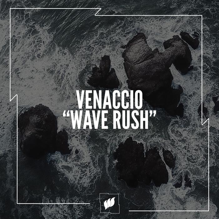 VENACCIO - Wave Rush