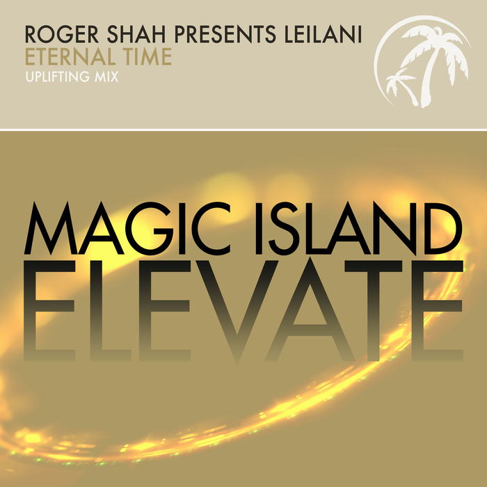 ROGER SHAH presents LEILANI - Eternal Time