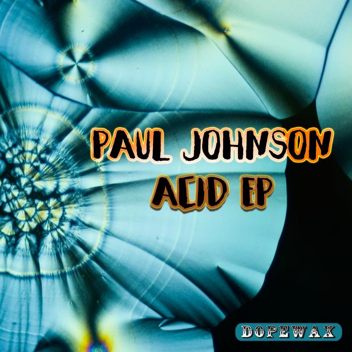 PAUL JOHNSON - Acid