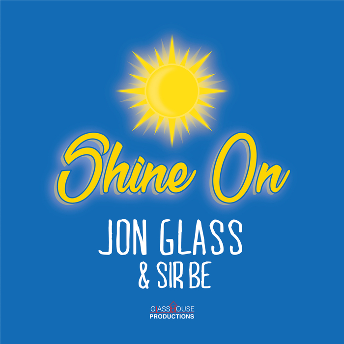 JON GLASS - Shine On