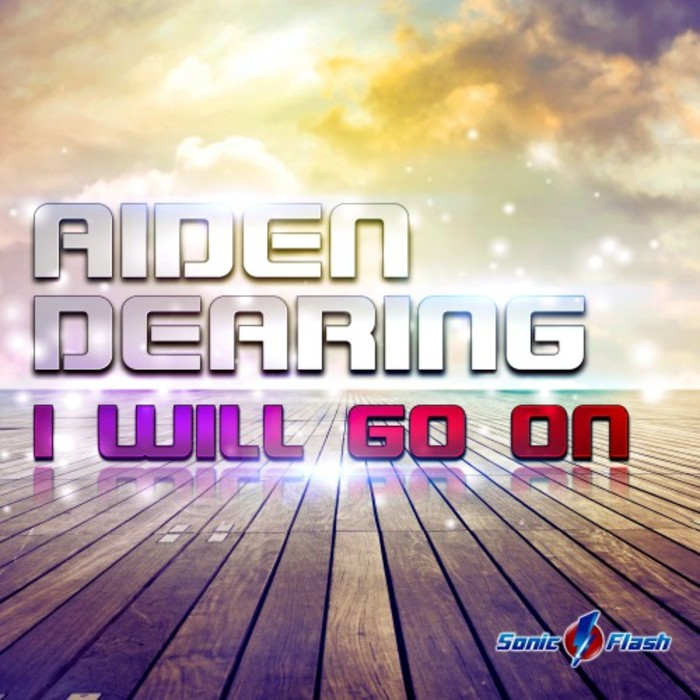 AIDEN DEARING - I Will Go On