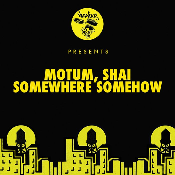 MOTUM/SHAI - Somewhere Somehow