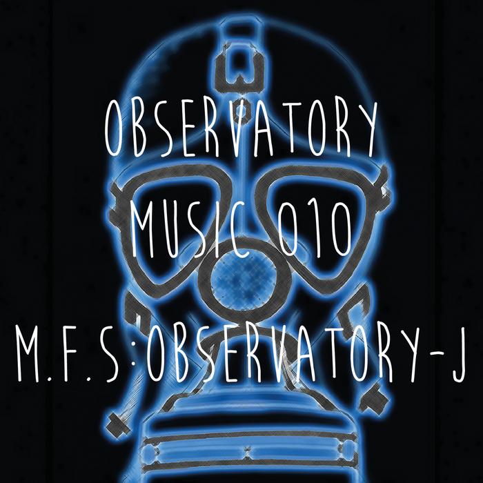 MFS: OBSERVATORY - J
