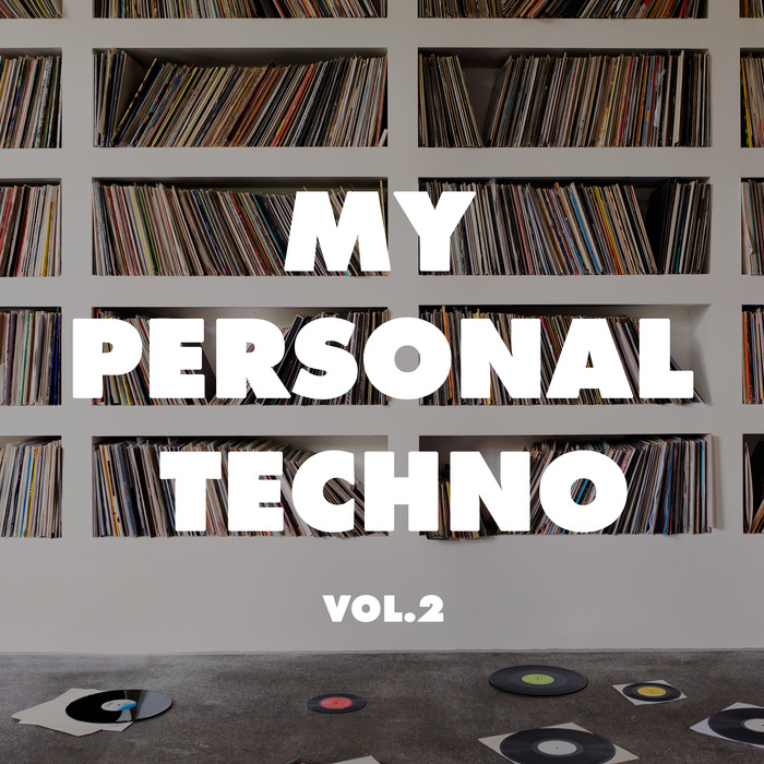 VARIOUS - My Personal Techno Vol 2