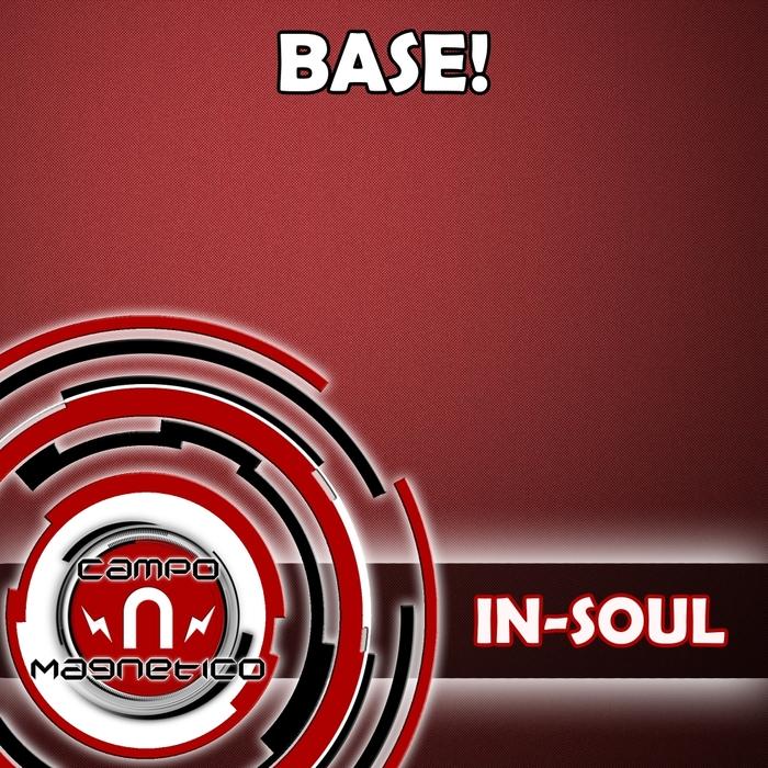 IN-SOUL - Base!