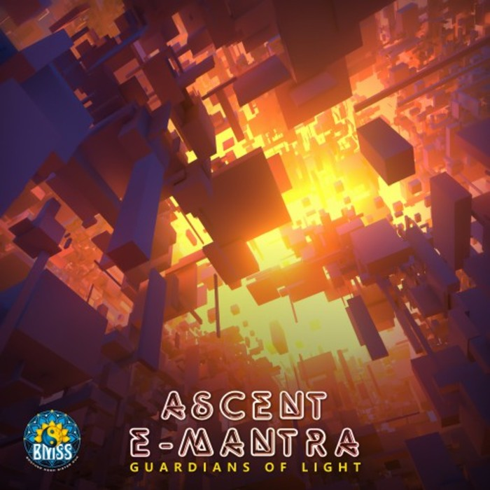 ASCENT & E-MANTRA - Guardians Of Light