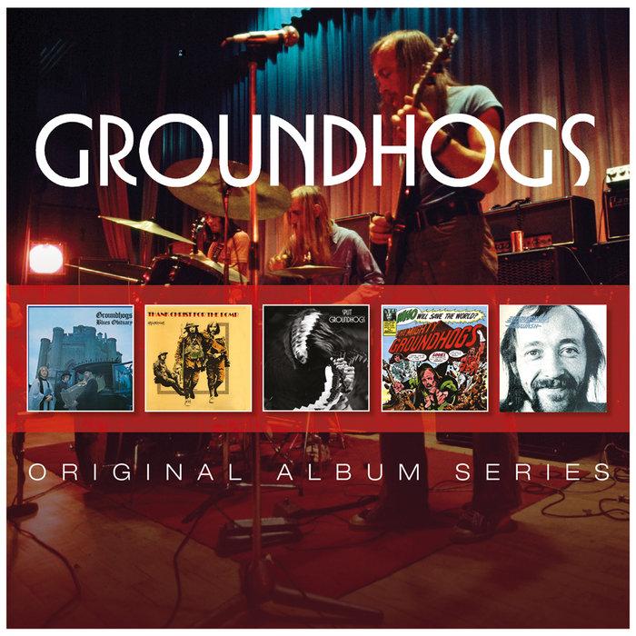 THE GROUNDHOGS - Original Album Series
