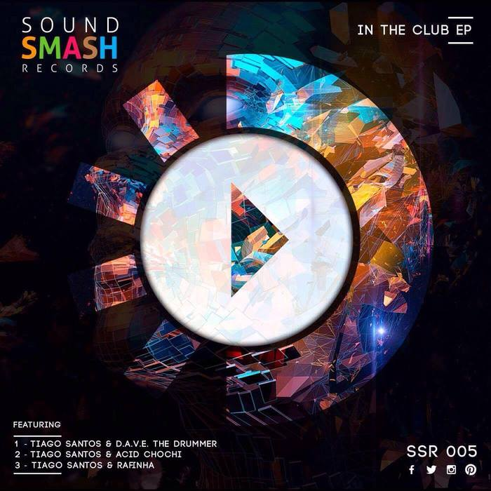 DAVE THE DRUMMER/RAFINHA/ACID CHOCHI AND TIAGO SANTOS - In The Club EP
