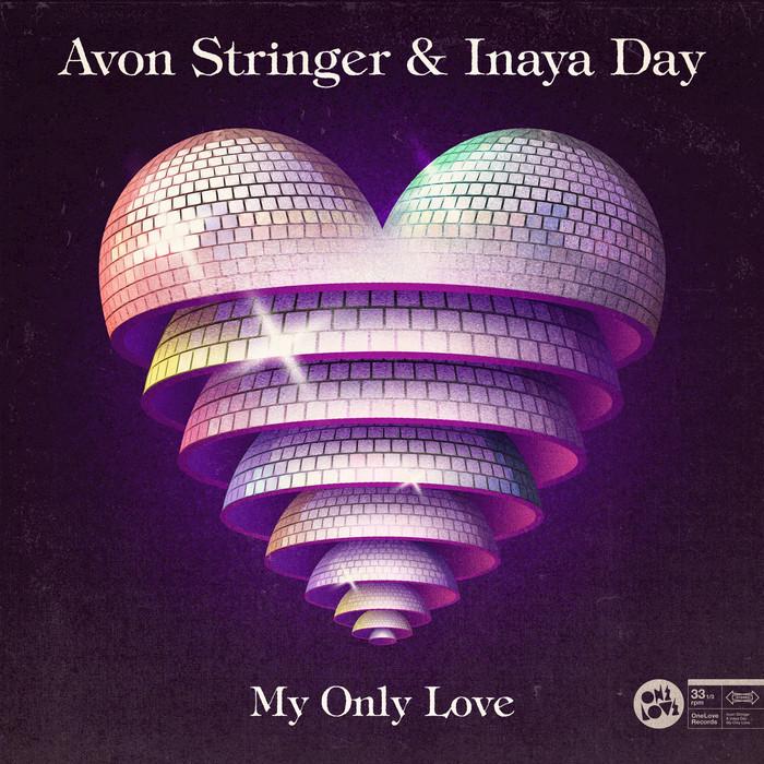 AVON STRINGER/INAYA DAY - My Only Love